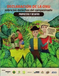 Declaratoria de las naciones unidad sobre el derecho de los campesinos y otras personas que trabajan en zonas rurales